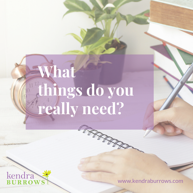 What Things Do You Really Need?